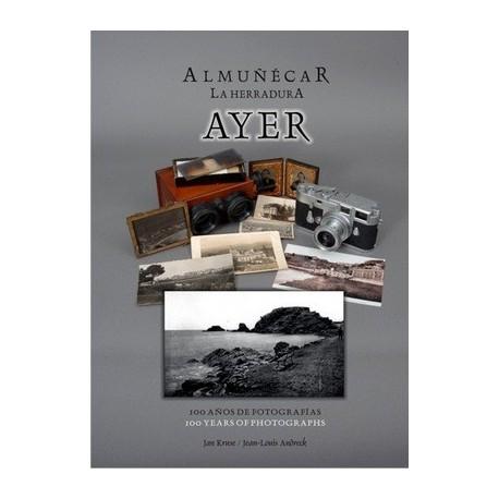 ALMUÑÉCAR AYER, Cien años de fotografías